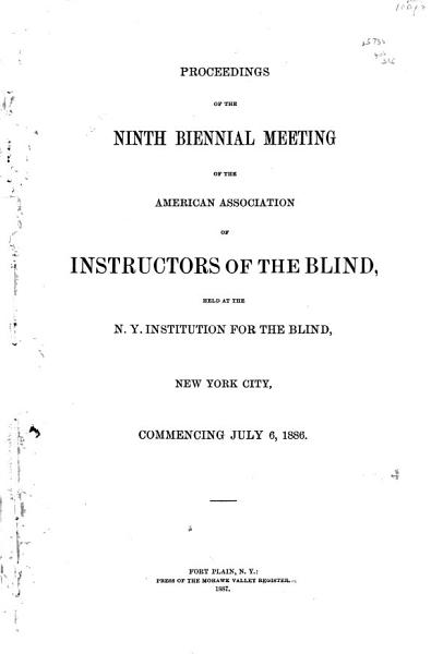 Download Proceedings of the     Meeting s  of the American Association of Instructors of the Blind Book