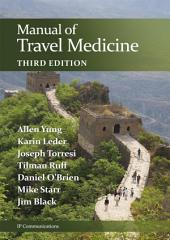 Manual of Travel Medicine: 3rd Edition