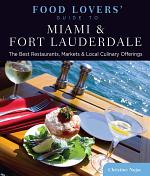 Food Lovers' Guide to® Miami & Fort Lauderdale