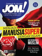 Isu 2 - Majalah Jom!: Menjadi Manusia Super dengan Islam!