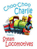 Choo choo Charlie Presents Steam Locomotives PDF