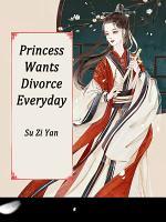 Princess Wants Divorce Everyday