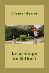 Le principe de Gilbert
