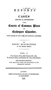 Reports of Cases Argued and Determined in the Courts of Common Pleas and Exchequer Chamber: With Tables of the Cases and Principal Matters, Volume 1