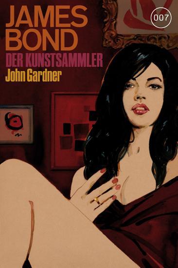 James Bond 17  Der Kunstsammler PDF