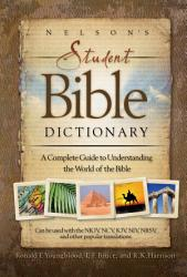 Nelson S Student Bible Dictionary Book PDF