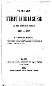 Tableaux d'histoire de la Suisse au dix-huitième siècle: 1715-1803