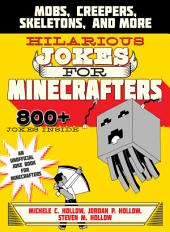 Hilarious Jokes for Minecrafters: Mobs, Creepers, Skeletons, and More