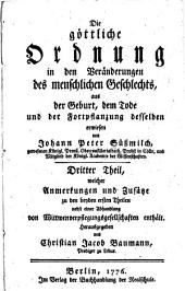 Die göttliche Ordnung in den Veränderungen des menschlichen Geschlechts, aus der Geburt, dem Tode und der Fortpflanzung desselben erwiesen: Band 3