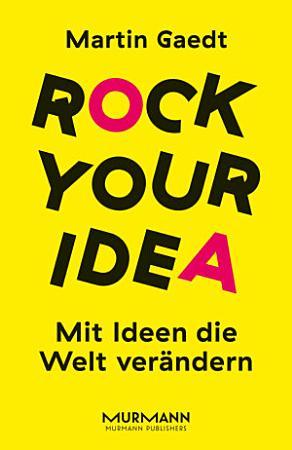 Rock Your Idea PDF