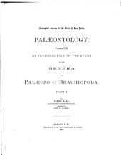 Palaeontology of New York: An introduction to the study of the genera of Palæozoic Brachiopoda. pt. i-ii. 1892-94