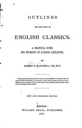 Outlines for the Study of English Classics: A Practical Guide for Students of English Literature