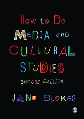 How to Do Media and Cultural Studies PDF