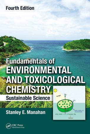 Fundamentals of Environmental and Toxicological Chemistry PDF