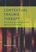 Contextual Trauma Therapy