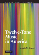 Twelve Tone Music in America