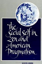 Social Self in Zen and American Pragmatism  The PDF