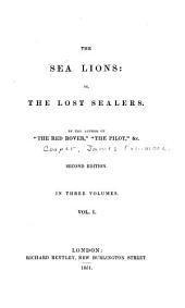 The Sea Lions; Or, The Lost Sealers: Volume 1