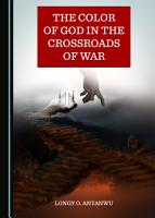 The Color of God in the Crossroads of War PDF