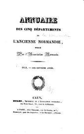 Annuaire des cinq départements de la Normandie: Volume17