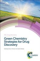 Green Chemistry Strategies for Drug Discovery PDF