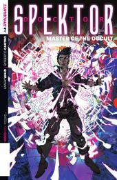 Doctor Spektor: Master of the Occult #4