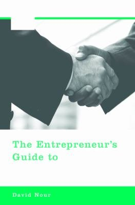 The Entrepreneur s Guide to Raising Capital