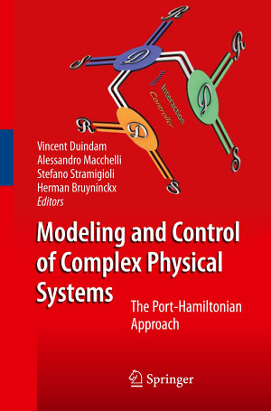Modeling and Control of Complex Physical Systems