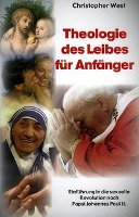 Theologie des Leibes f  r Anf  nger PDF