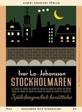 Stockholmaren: Självbiografisk berättelse