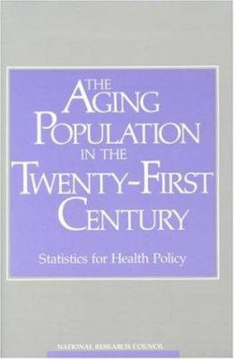 The Aging Population in the Twenty-First Century