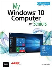 My Windows 10 Computer for Seniors (includes Video and Content Update Program): My Win 10 Comp for Senior_p1