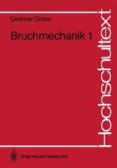 Bruchmechanik: Grundlagen, Lineare Bruchmechanik
