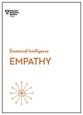Empathy  HBR Emotional Intelligence Series