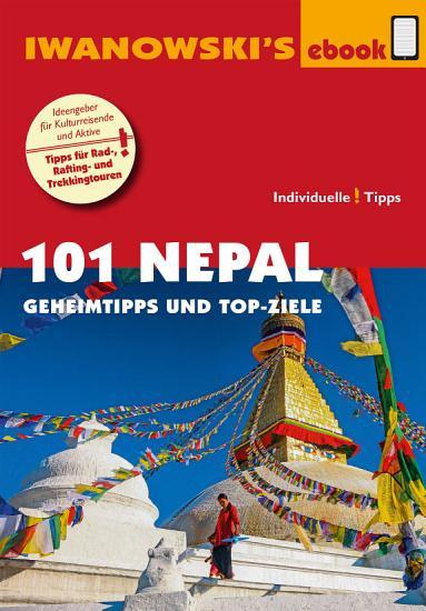 101 Nepal   Reisef  hrer von Iwanowski PDF