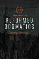 Reformed Dogmatics  Ecclesiology  The Means of Grace  Eschatology PDF