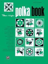 Palmer-Hughes Accordion Course - Polka Book