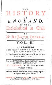 The History of England: As Well Ecclesiastical as Civil, Volume 3