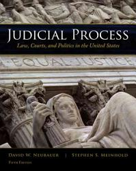 Judicial Process Law Courts And Politics In The United States Book PDF