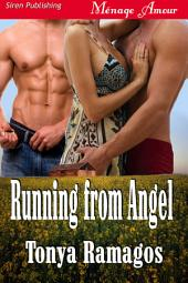 Running from Angel [Sunset Cowboys 4]