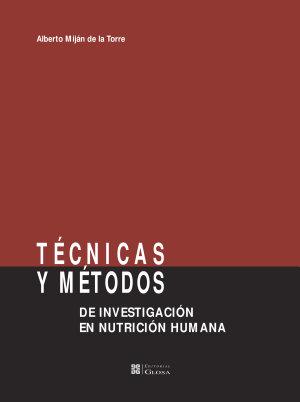 Técnicas y métodos de investigación en nutrición humana