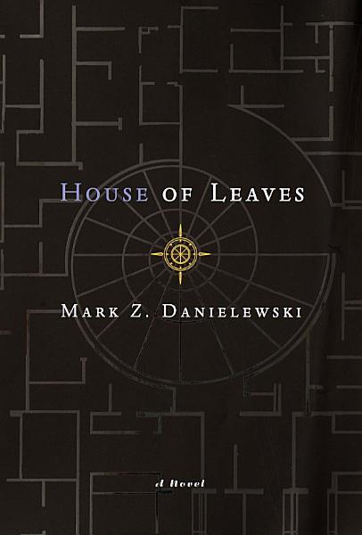 Download Mark Z  Danielewski s House of Leaves Book