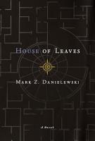 Mark Z  Danielewski s House of Leaves PDF