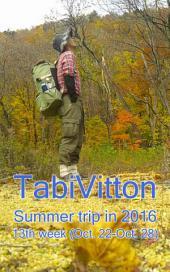 TabiVitton, Summer trip in 2016, 13th week