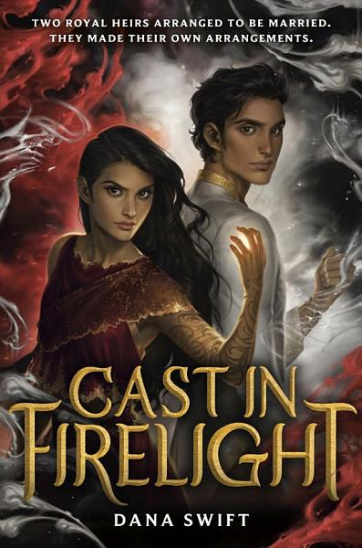 Download Cast in Firelight Book
