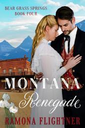 Montana Renegade