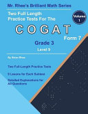 Two Full Length Practice Tests for the Cogat Grade 3 Level 9 Form 7  Volume 1  Workbook for the Cogat Grade 3 Level 9 Form 7