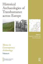 Historical Archaeologies of Transhumance across Europe