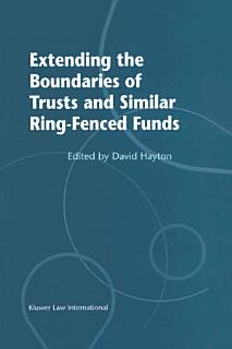 Extending the Boudaries of Trust and Similar Ring Fenced Funds Book