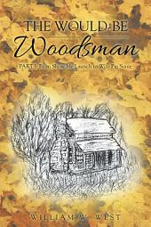 The Would-Be Woodsman: Part I: from Show Me Launch to Woo Pig Sooie